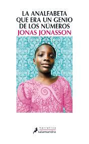 La analfabeta que era un genio de los números de Jonas Jonasson